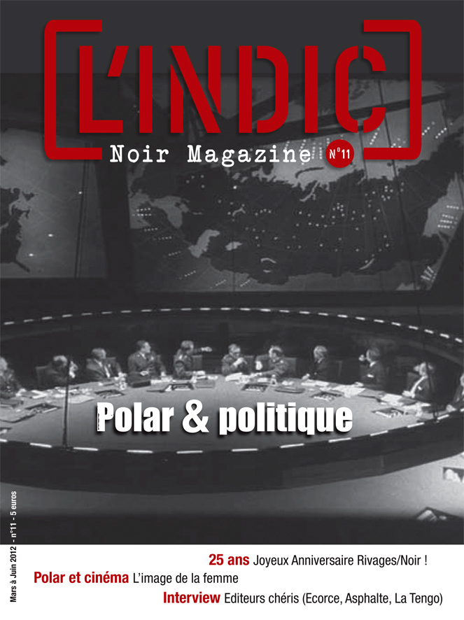 L'Indic n°11 : Polar & politique