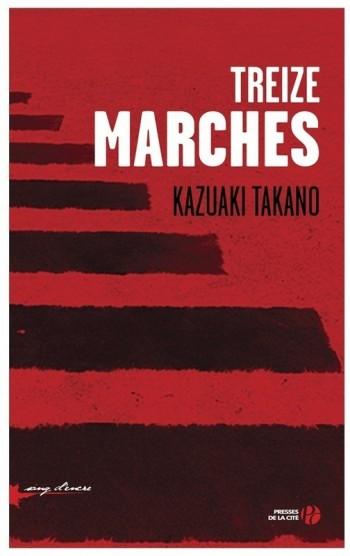 Kazuaki Takano, Treize marches