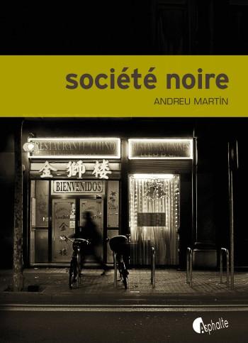 Société noire de Andreu Martin
