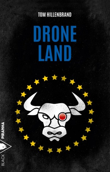 Drone Land de Tom Hillenbrand