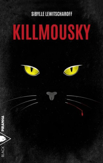 Killmousky de Sibylle Lewitscharoff