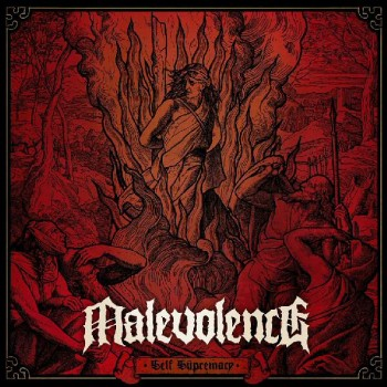 malevolence self supremacy