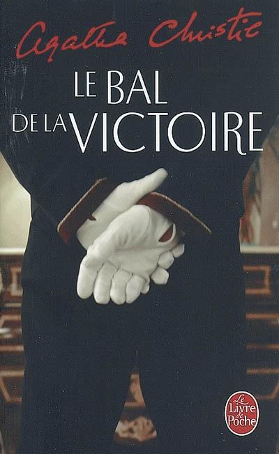 Agatha Christie, le Bal de la victoire