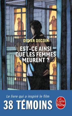 Est-ce ainsi que les femmes meurent ? de Didier Decoin