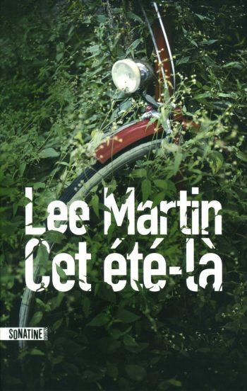 Cet été-là de Lee Martin