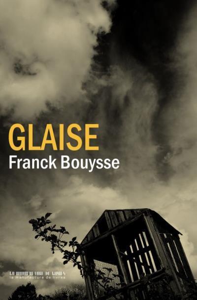 Glaise de Franck Bouysse