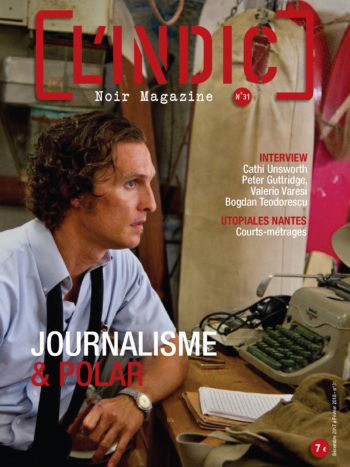 L'Indic n°31, sommaire