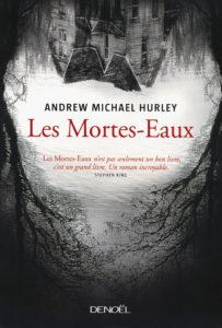 Les Mortes-Eaux de Andrew Michael Hurley