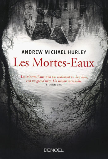 Les Mortes Eaux de Andrew Michael Hurley