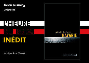 Krimi inédit #2 - Havarie de Merle Kröger
