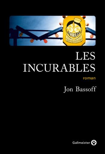 Les incurables de Jon Bassoff