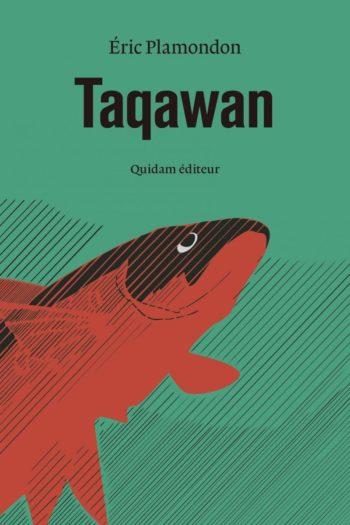 Taqawan de Eric Plamondon