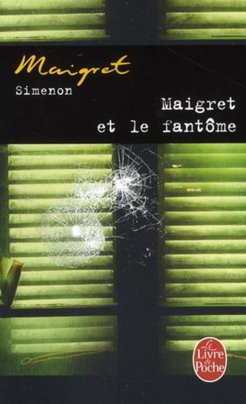 Maigret et le fantôme de Georges Simenon
