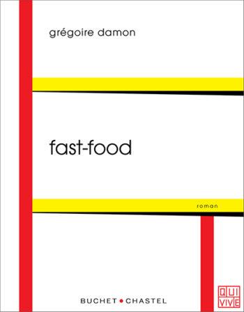 Fast food de Grégoire Damon