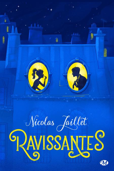 Ravissantes de Nicolas Jaillet
