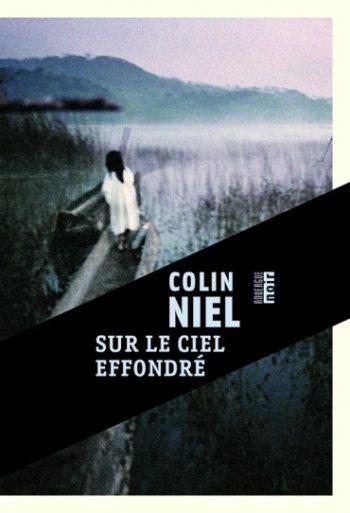 Sur le ciel effondré de Colin Niel