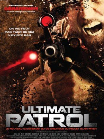 Ultimate Patrol de Daniel Myrick