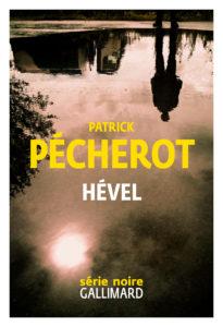 Hevel de Patrick Pécherot