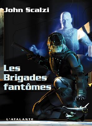 Les brigades brigades fantômes de John Scalzi