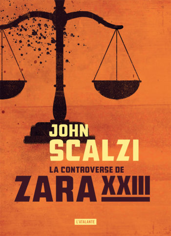 La controverse de Zara XXIII de John Scalzi