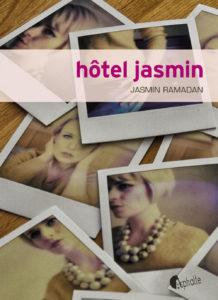 Hôtel Jasmin de Jasmin Ramadan