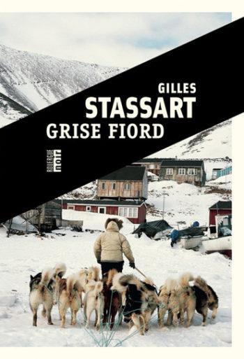 Entretien avec Gilles Stassart pour Grise Fiord