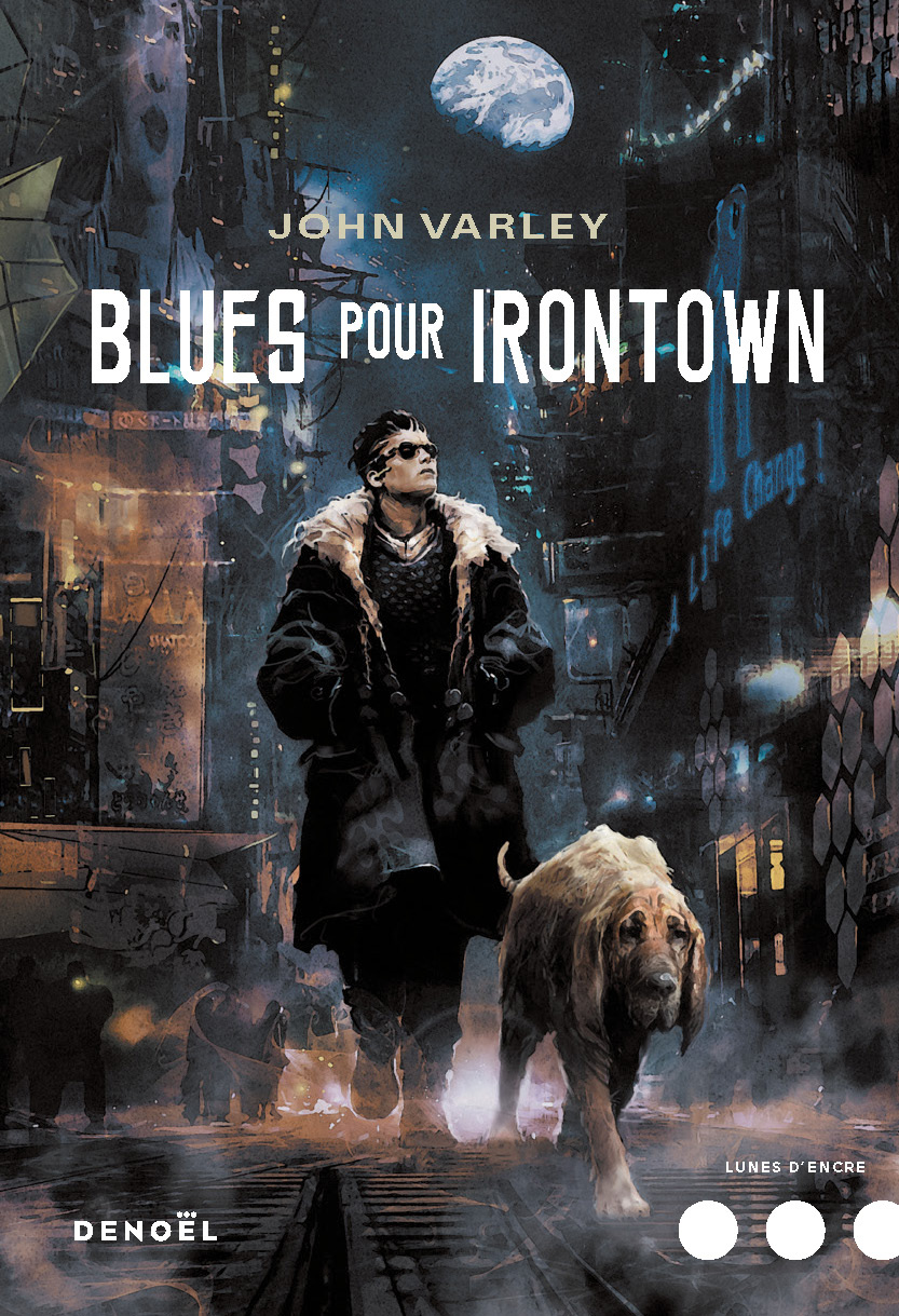 Blues pour Irontown de John Varley