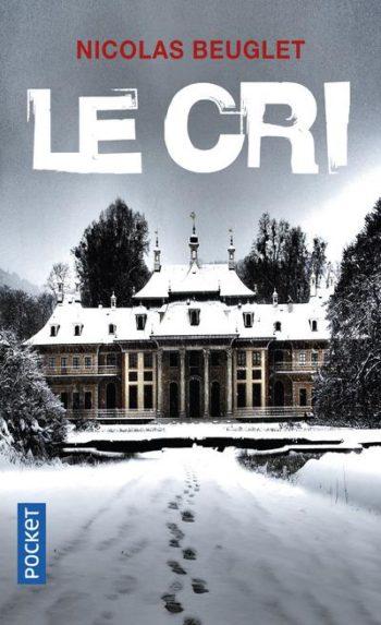Le Cri de Nicolas Beuglet
