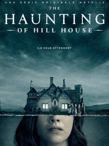 The Haunting of Hill House, adaptée d'un roman de Shirley Jackson
