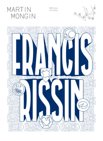 Francis Rissin de Martin Mongin