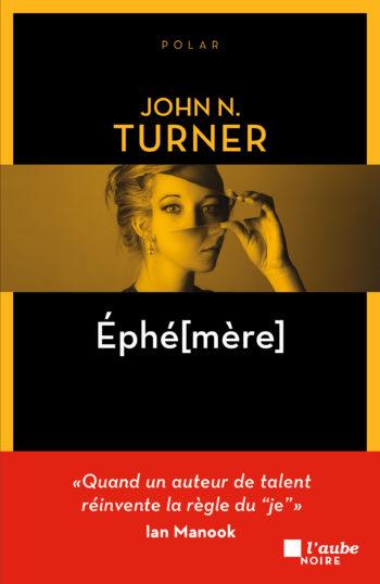 Ephé[mère] de John N. Turner
