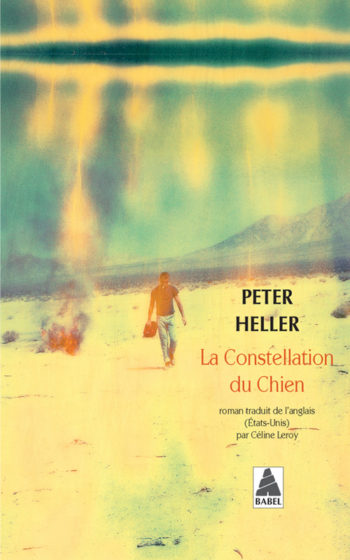 La constellation du chien de Peter Heller