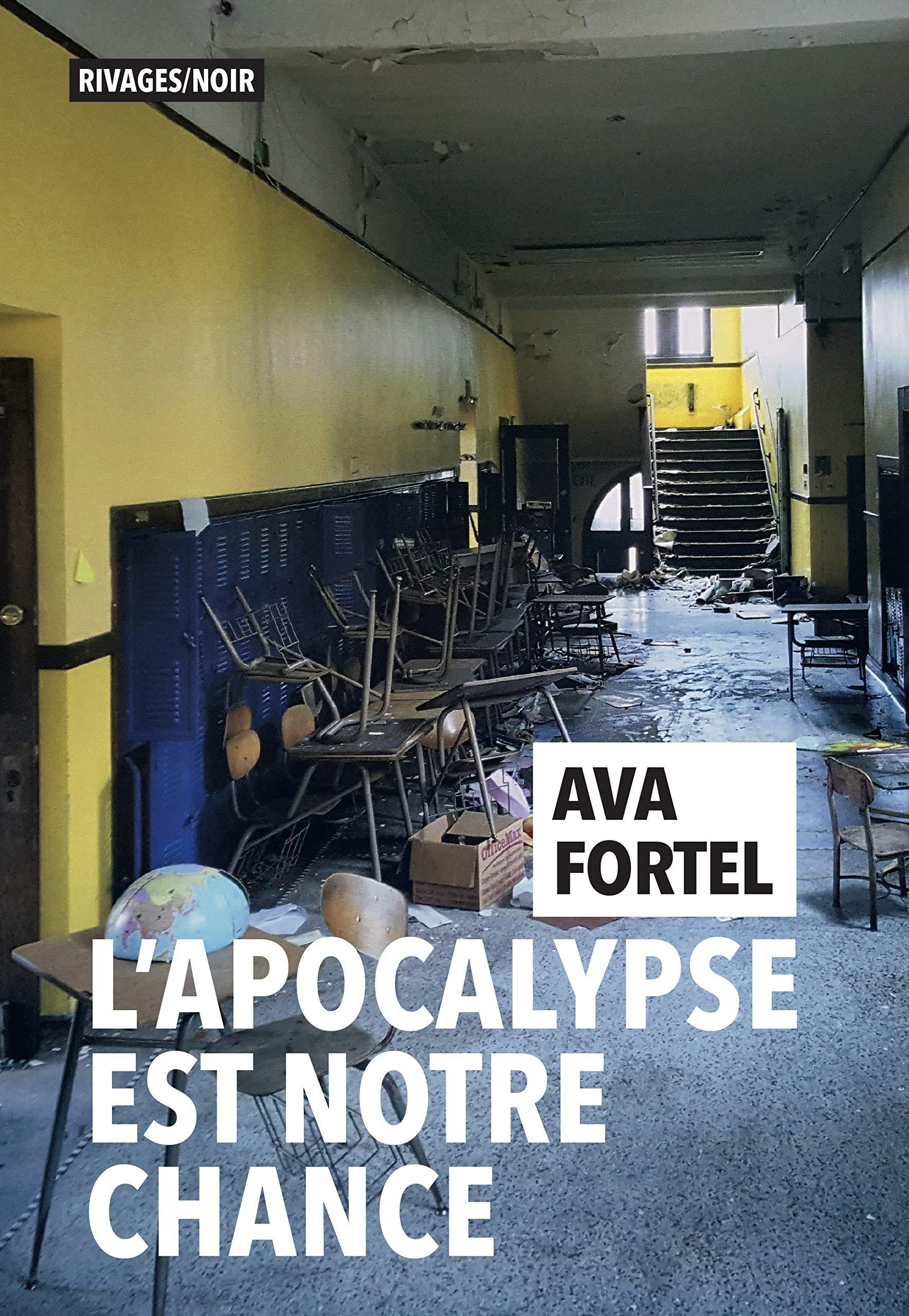L'apocalypse est notre chance de Ava Fortel