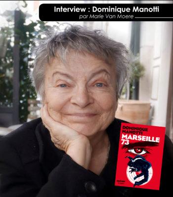 Dominique Manotti et Marseille 73
