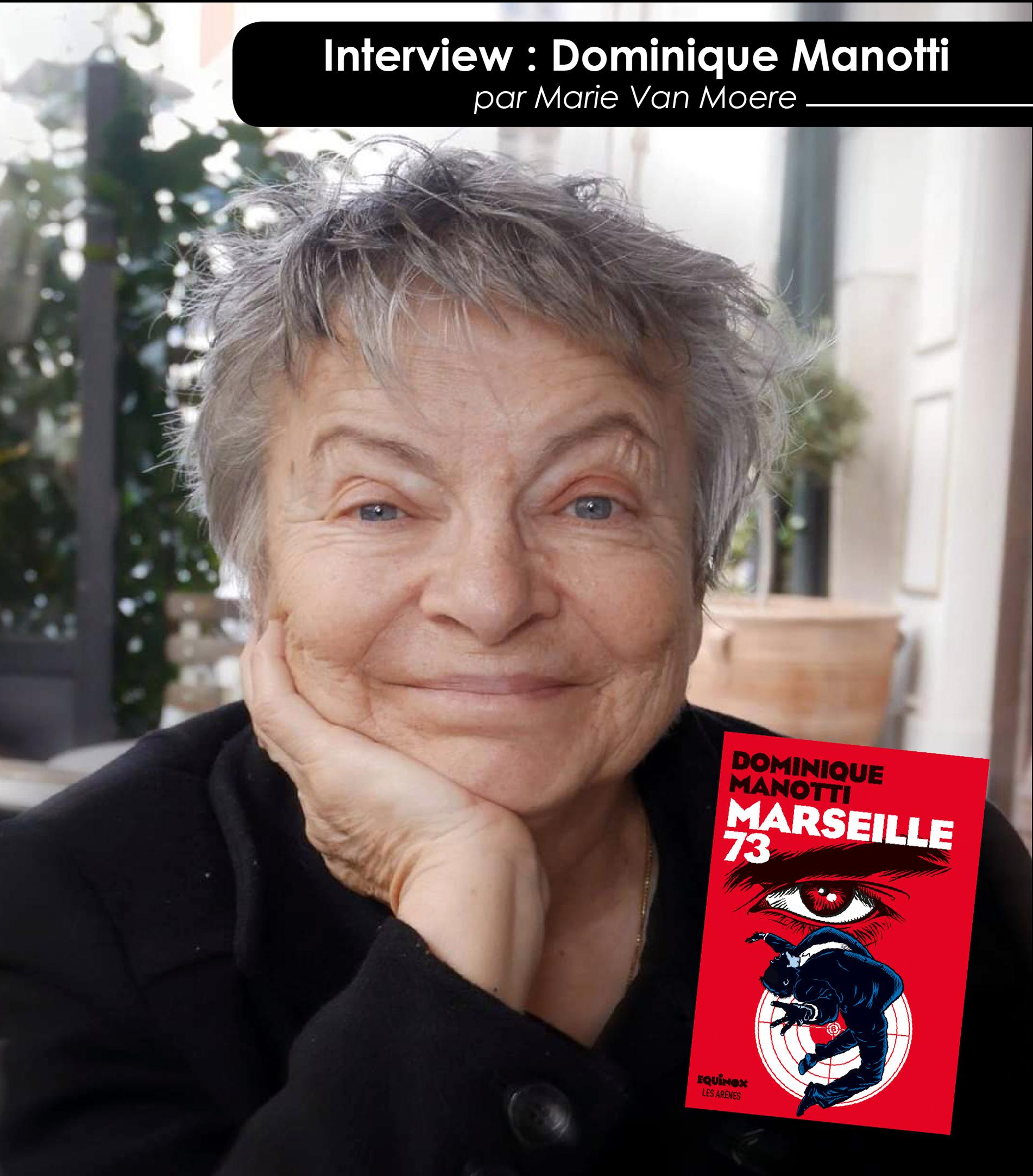 Dominique Manotti et Marseille 73 - Fondu au noir