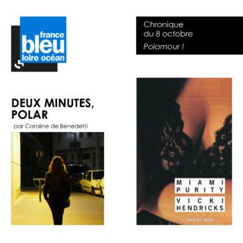 Deux minutes polar, France Bleu Loire Océan