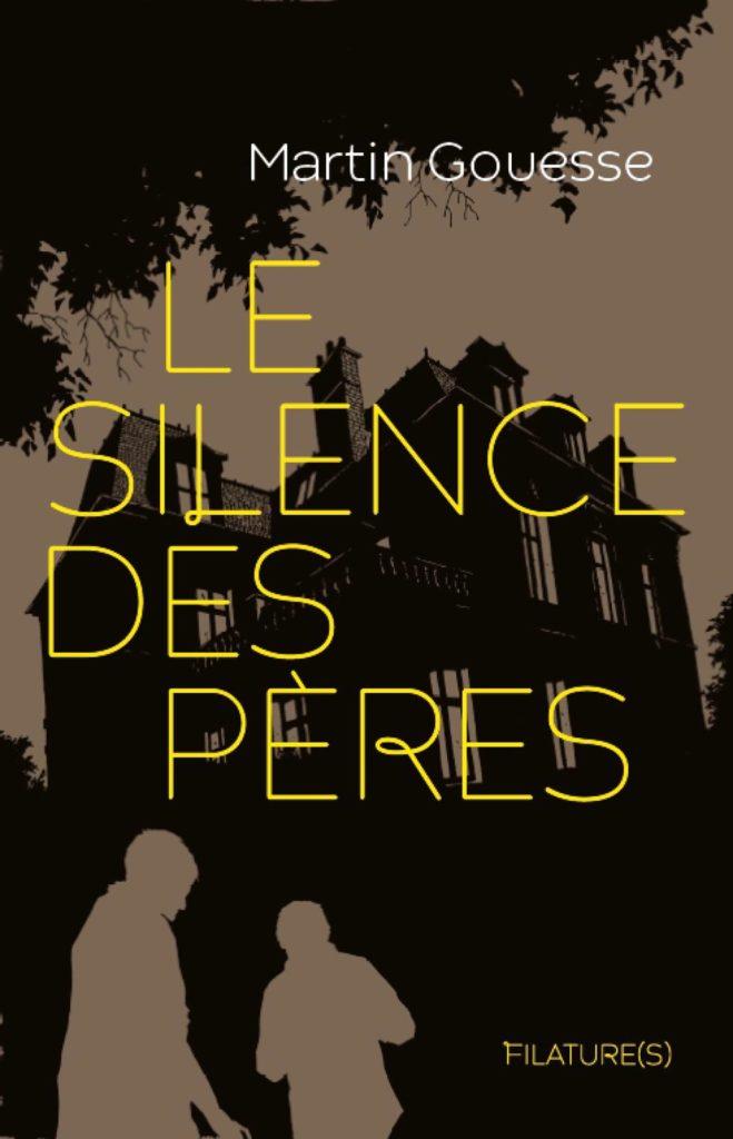 Le silence des pères de Martin Gouesse