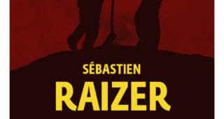 Les nuits rouges de Sébastien Raizer