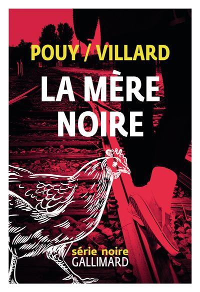 La mère noire de Jean-Bernard Pouy et Marc Villard