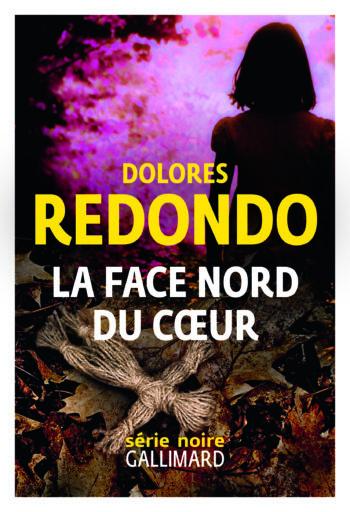 La face nord du coeur de Dolores Redondo, polar espgnol 2021