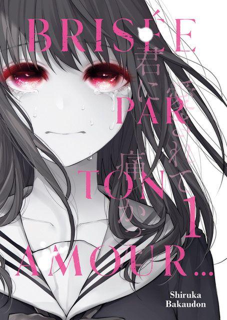 Brisée par ton amour de Shiruka Bakaudon manga 2021 fondu au noir