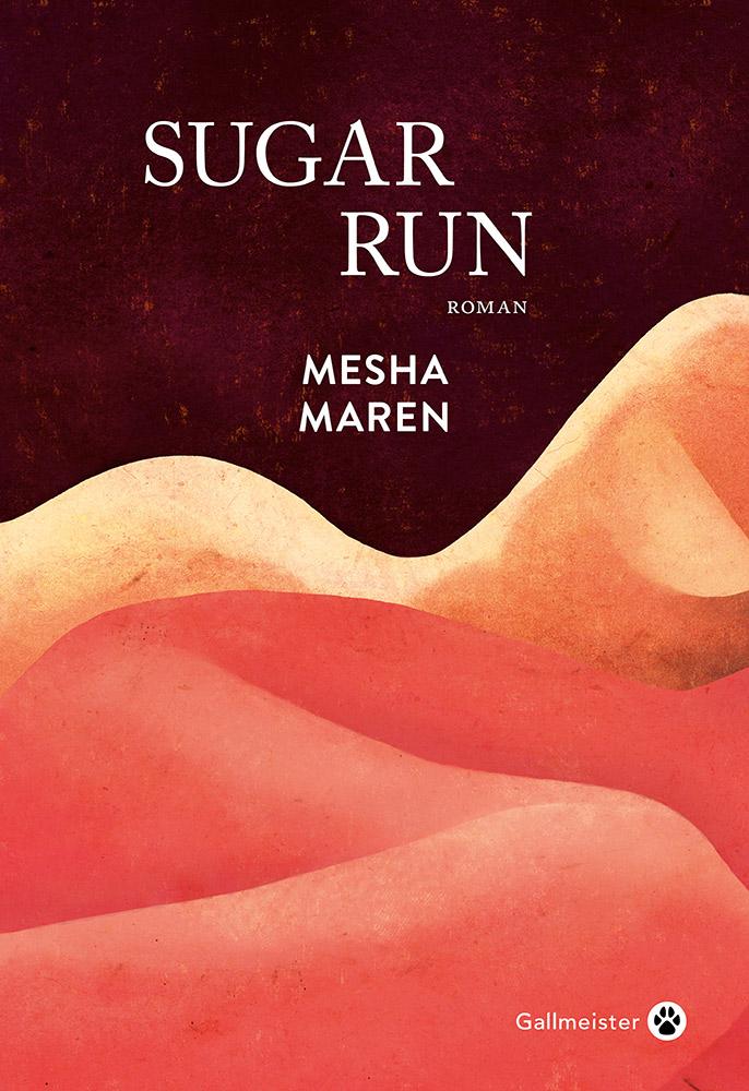 Sugar run de Mesha Maren