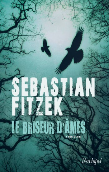 Sebastian Fitzek, Le briseur d'âmes