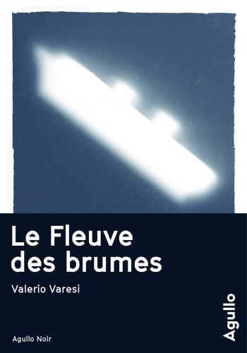 Valerio Varesi, Le fleuve des brumes
