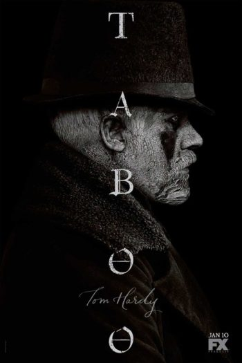 Taboo de Steven Knight, Tom et Edward Hardy
