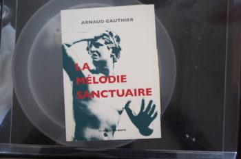 La mélodie sanctuaire de Arnaud Gauthier