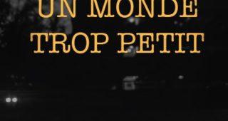 Un monde trop petit de Jean-Christophe Perriau