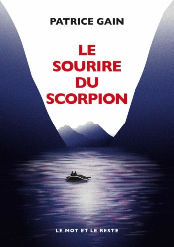 Le sourire du scorpion de Patrice Gain
