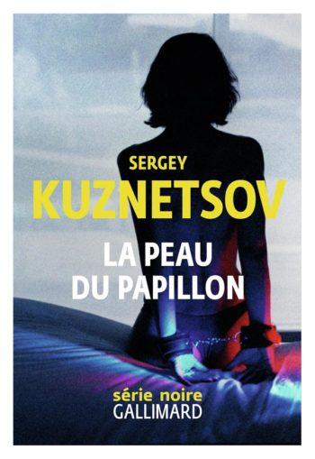 La peau du papillon de Sergey Kuznetsov