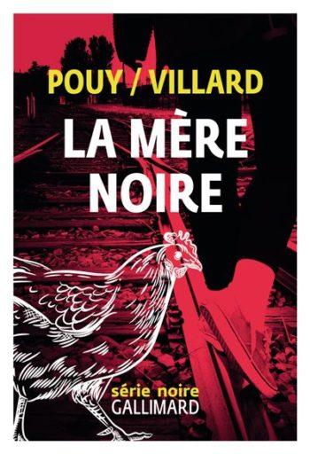 La mère noire de Jean Bernard Pouy et Marc Villard